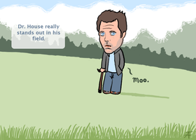 House MD -House stands out- by AquaticFishy