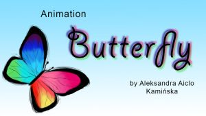 [ANIMATION] Butterfly by Aiclo
