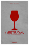 Minimalist Movie Poster - Betrayal by chorvath8