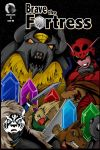 Brave The Fortress: Cover C by Giga-Leo