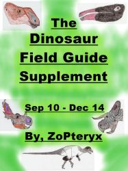 The Dinosaur Field Guide Supplement by ZoPteryx