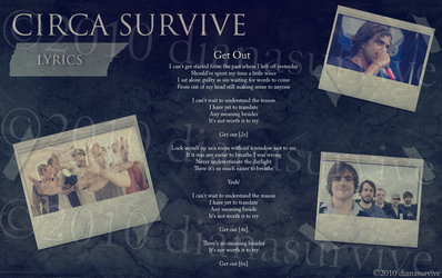 Get Out by Circa Survive by dianasurvive
