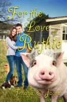 For the Love of Ruthie - Book Cover by SBibb