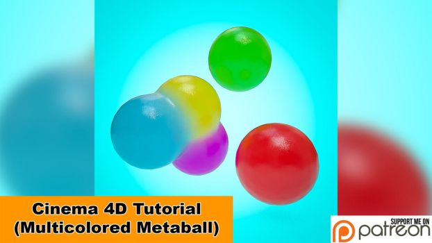 Multicolored Animatable Metaball (C4D Tutorial) by NIKOMEDIA