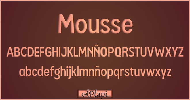 Mousse -APlaPi Typography by APlaPi