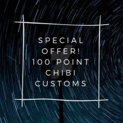 SPECIAL OFFER 100 POINT CHIBIS (SEE BELOW) by CartoonyCanine