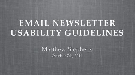Email Newsletter Usability Guidelines Presentation by matteo
