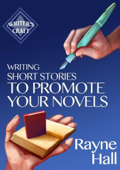 Book Cover Writing Short Stories to Promote Your N by RayneHall