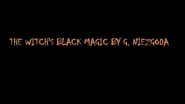 The Witches Black Magic By G. Niezgoda by STARWERKStudios