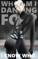 YOI- Who Am I Dancing For? by MsSaltyAnchor