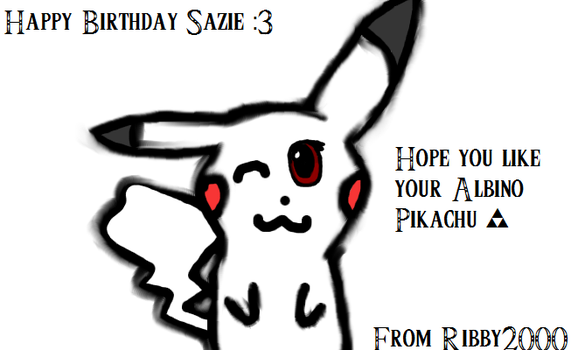 Happy Birthday Sazie :DD by ribby2000