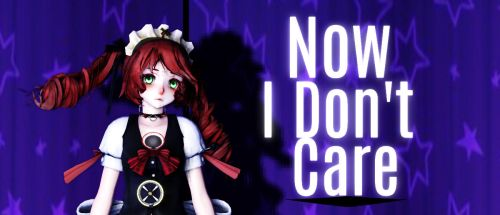 Motion DL - Now I Don't Care by keyharuhi