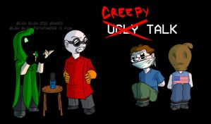 Creepy Talk by Crazon