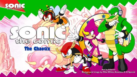 Sonic the Comic : Chaotix by ThePandamis