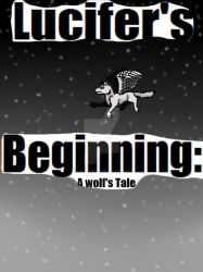 Lucifer's Beginning: A Wolf's Tale Title Page by ScarletCB1999