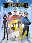 The Incredibles Return by JoeEngland