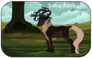 King Rafe | Stag | King of Glenmore by RusticForrest