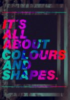 All about Colours and Shapes by runcoo
