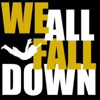 WE ALL FALL DOWN by OneMinutes