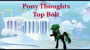 Pony Thoughts: Top Bolt by Blackbird2