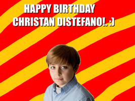 Happy Birthday Christan Distefano!. by Nolan2001