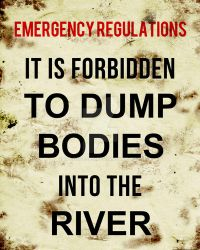No Dumping Bodies in the River by WildeGeeks