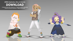 [MMD] Sophocles, Ilima, and Acerola Pack DL by bechnokidMMD