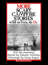 Scary Campfire  Stories To Tell On Friday the 13th by DougSQ