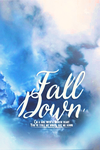 Fall Down by BCaves