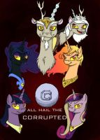 All Hail the Corrupted - Corrupted Rulers Poster 1 by LegiterateCRASH