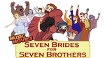 Music Movies- Seven Brides for Seven Brothers by Namingway