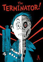 The Terminator! by DrFaustusAU