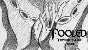 FOOLED Fiorvante's Riddle Animatic by Wickfield