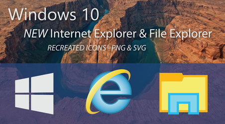 Windows 10 Recreation - File and Internet Explorer by dAKirby309