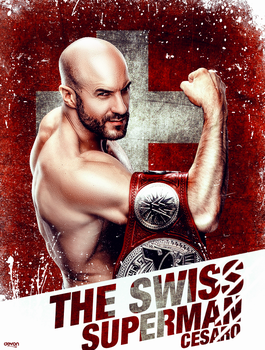 Antonio Cesaro The Swiss Superman Poster 2018 by workoutf