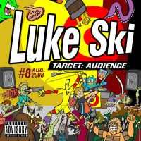 Luke Ski - Target: Audience album cover by artbylukeski