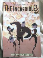 Incredibles-City Of Incredible by MetroXLR