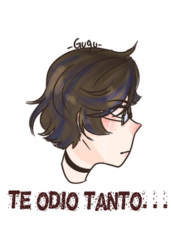 I hate you so much -Agus,OC- by GuguElote