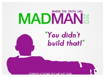 Madman Obama 2012 by Conservatoons