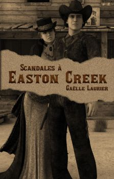 Scandales a Easton Creek Couvertur by GaelleLaurier