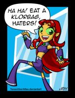 Eat A Klorbag, Haters! by TexasUberAlles