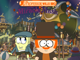 [D-FA]: Professor WIlls Bro. and the Miracle Mask by Spongecat1