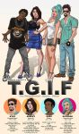 T.G.I.F MAIN CAST by J-Estacado