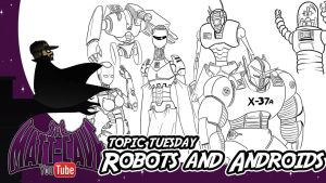 Topic Tuesday 23 - Talking about Robots by mattwilson83