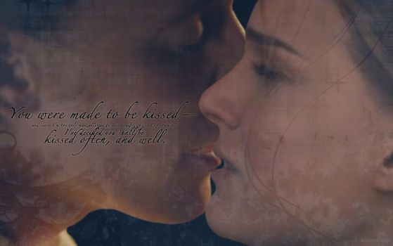You Were Made to be Kissed by hobbitgirlintardis