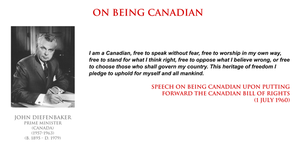 John Diefenbaker - on being Canadian by YamaLama1986