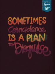 Sometimes Coincidence by eugeniaclara