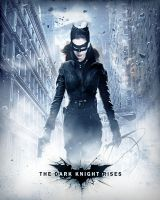 DARK KNIGHT RISES - CATWOMAN POSTER by Umbridge1986