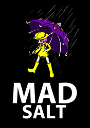 Mad Salt by ChronoTata