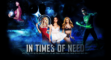 IN TIMES OF NEED Version 1 by FeuArdent